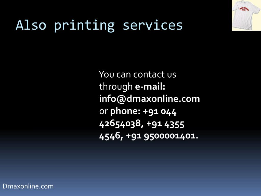 Also printing services