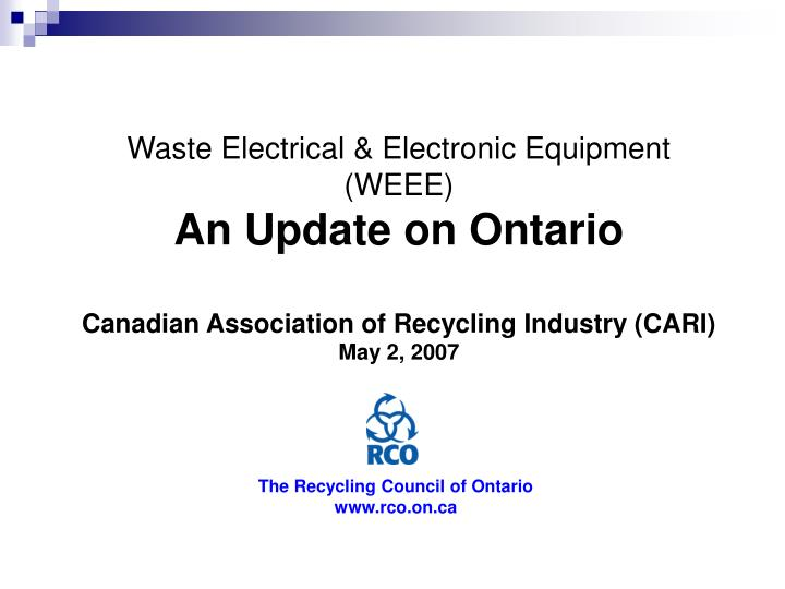 Waste Electrical & Electronic Equipment