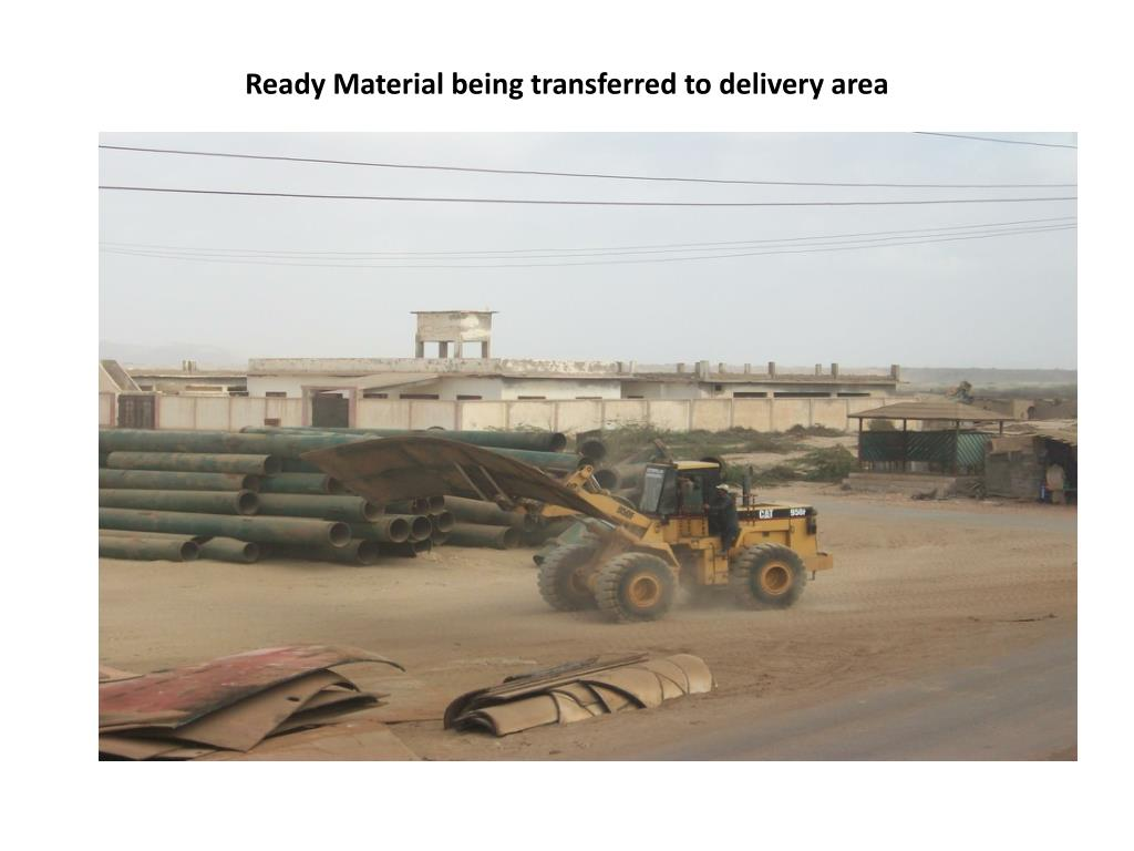 Ready Material being transferred to delivery area
