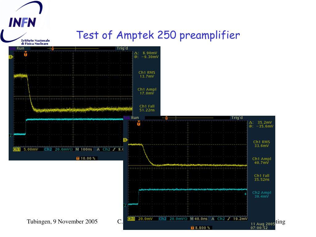 Test of Amptek 250 preamplifier