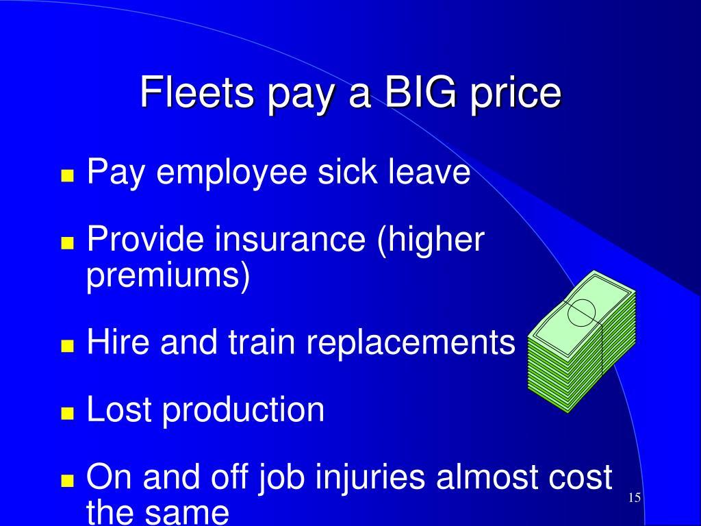 Fleets pay a BIG price