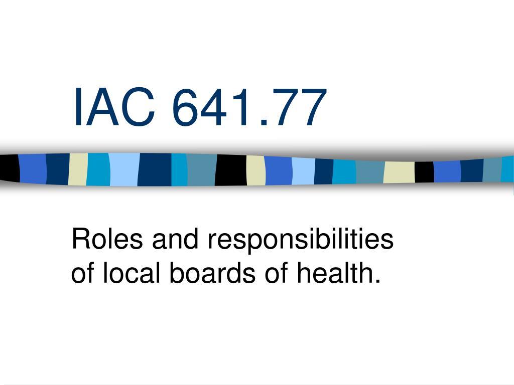 IAC 641.77