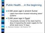 public health in the beginning