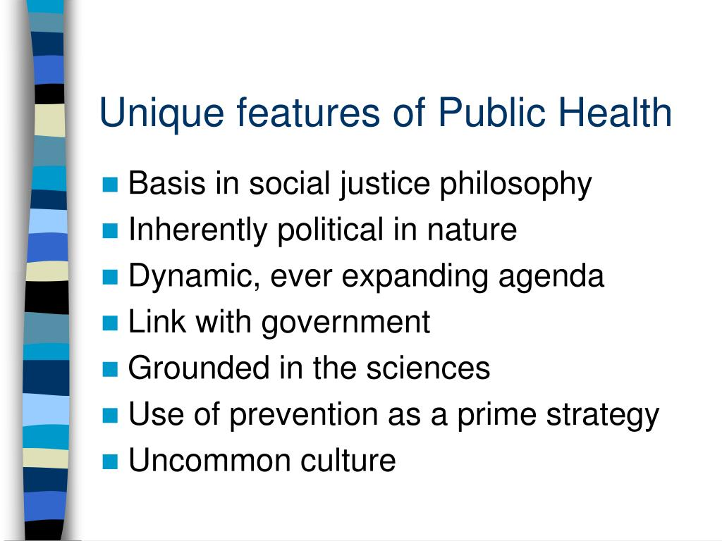 Unique features of Public Health