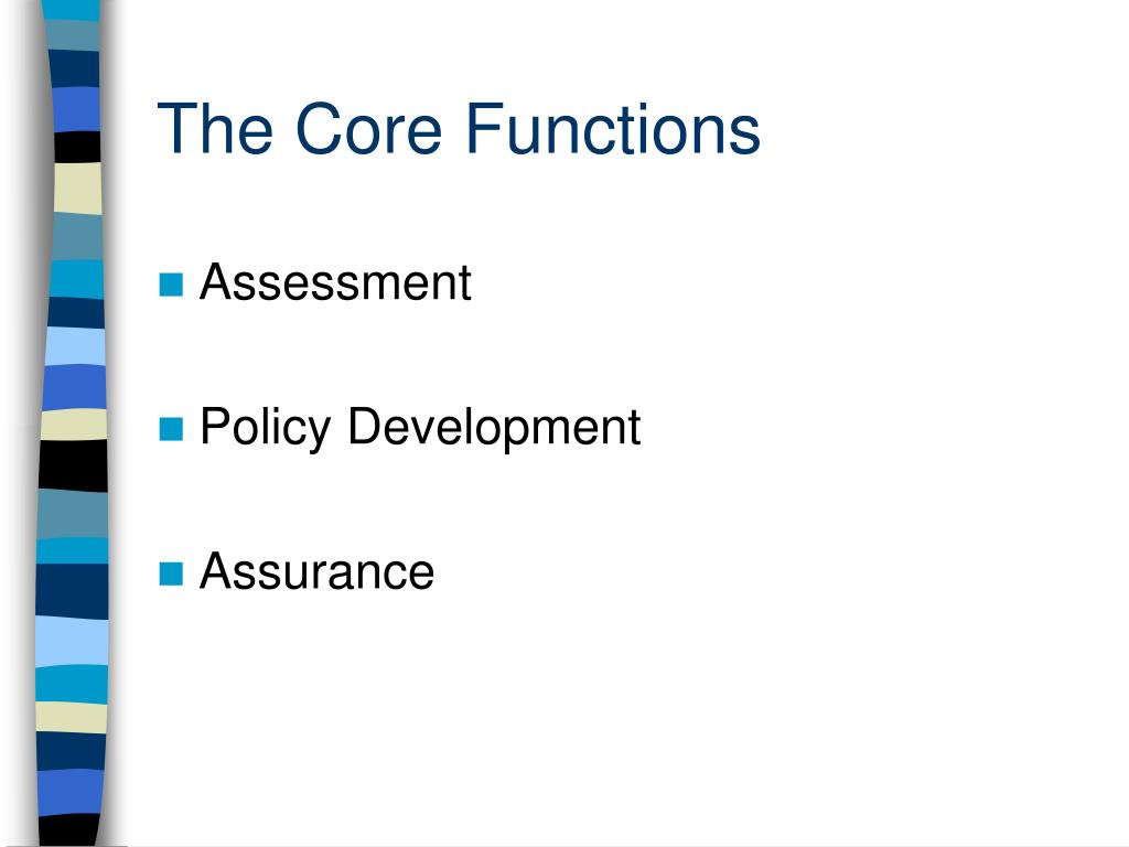 The Core Functions