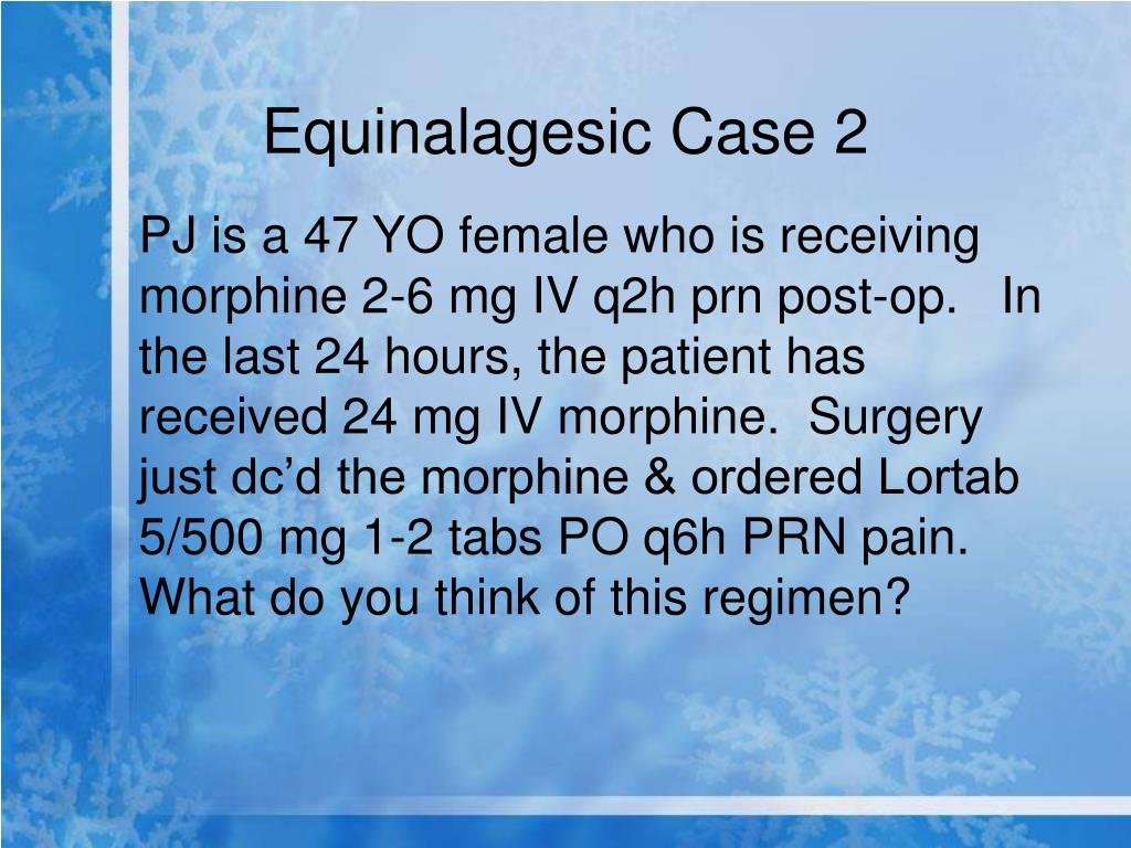 Equinalagesic Case 2