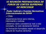 vi reuni n preparatoria de foros de cortes supremas de mercosur14