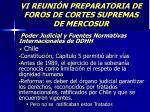 vi reuni n preparatoria de foros de cortes supremas de mercosur15