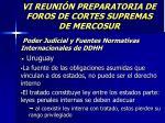 vi reuni n preparatoria de foros de cortes supremas de mercosur22