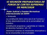 vi reuni n preparatoria de foros de cortes supremas de mercosur24