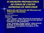 vi reuni n preparatoria de foros de cortes supremas de mercosur55