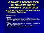 vi reuni n preparatoria de foros de cortes supremas de mercosur57