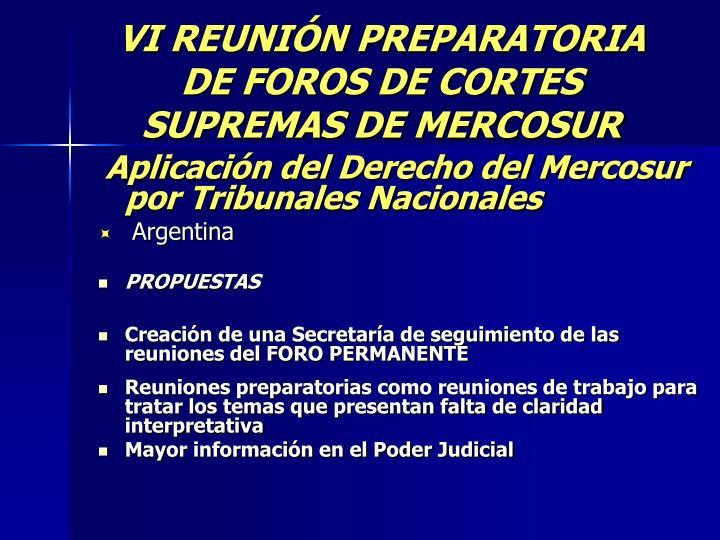 VI REUNIÓN PREPARATORIA DE FOROS DE CORTES SUPREMAS DE MERCOSUR