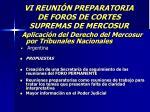 vi reuni n preparatoria de foros de cortes supremas de mercosur58