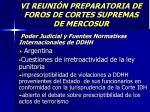 vi reuni n preparatoria de foros de cortes supremas de mercosur9