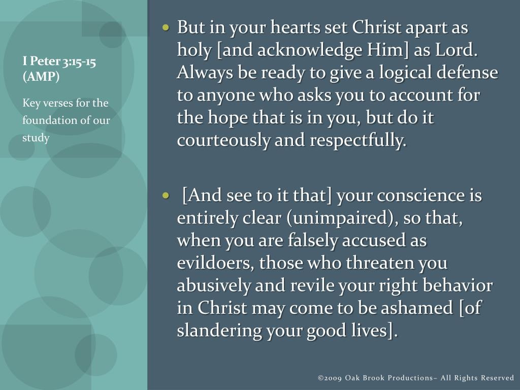 I Peter 3:15-15 (AMP)