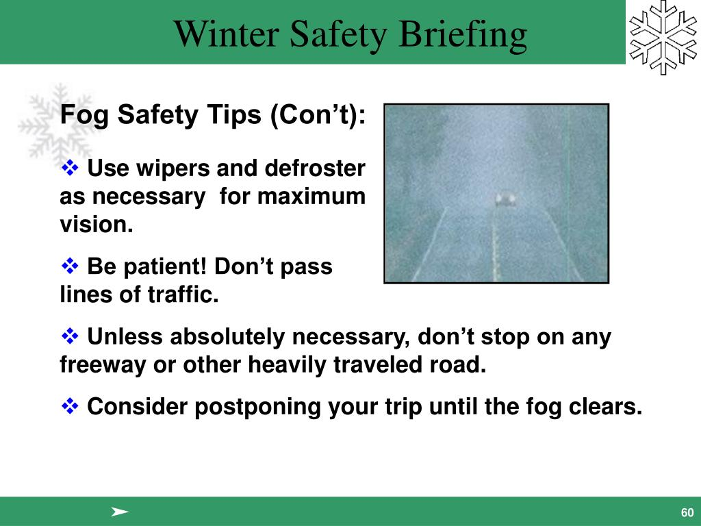 Fog Safety Tips (Con't):