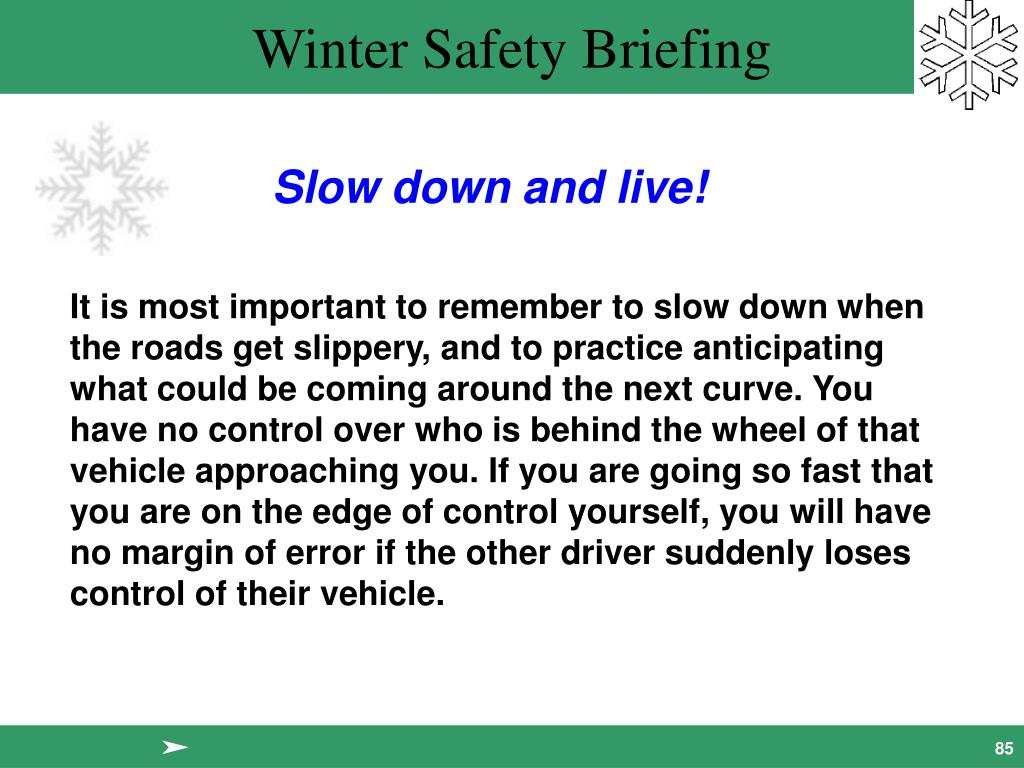 Slow down and live!