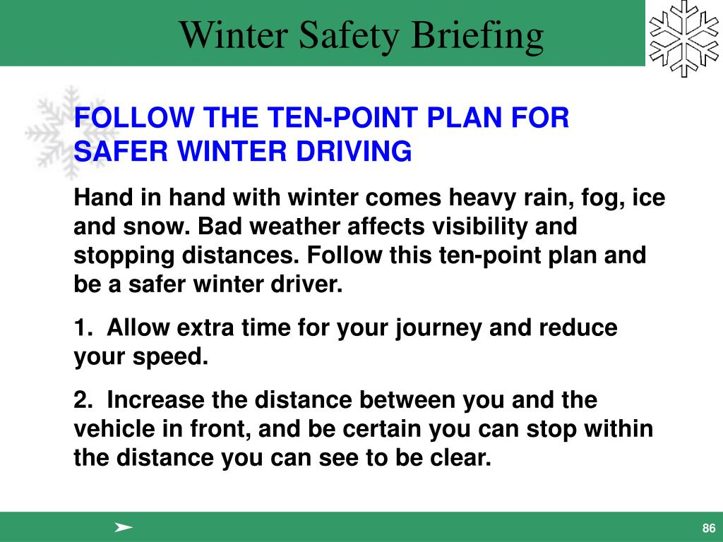 FOLLOW THE TEN-POINT PLAN FOR SAFER WINTER DRIVING
