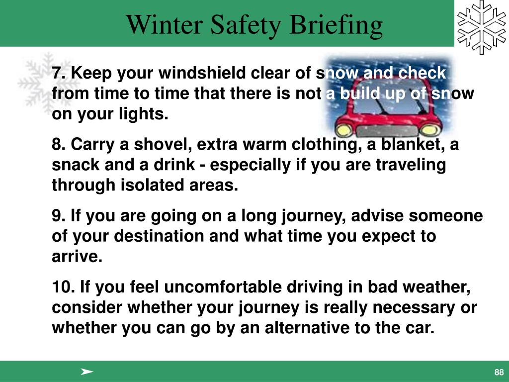 7. Keep your windshield clear of s
