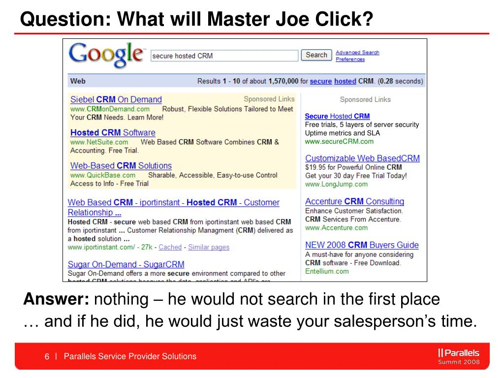 Question: What will Master Joe Click?