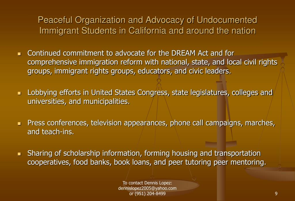 Peaceful Organization and Advocacy of Undocumented Immigrant Students in California and around the nation