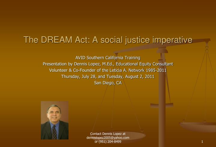 The dream act a social justice imperative