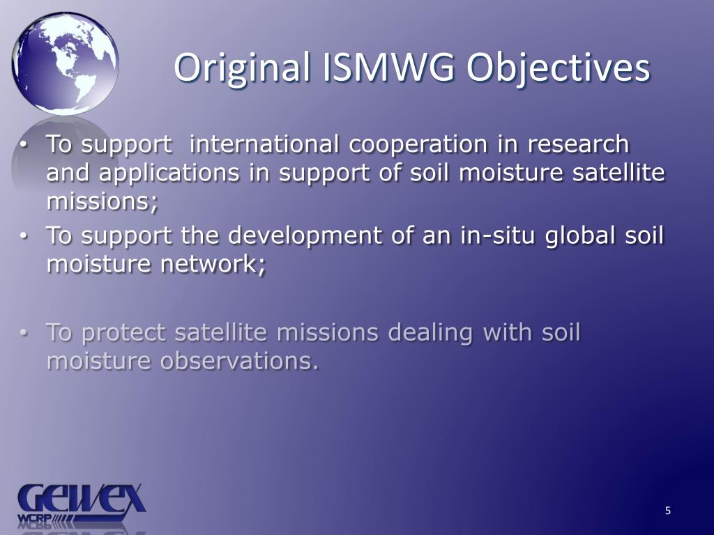Original ISMWG Objectives