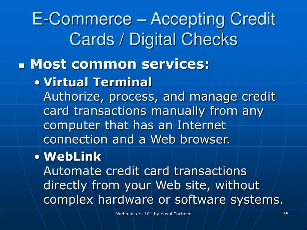 E-Commerce – Accepting Credit Cards / Digital Checks