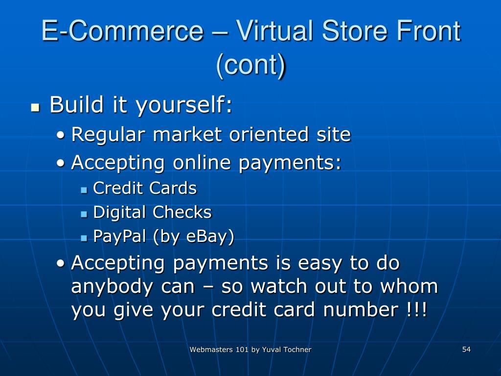 E-Commerce – Virtual Store Front (cont)