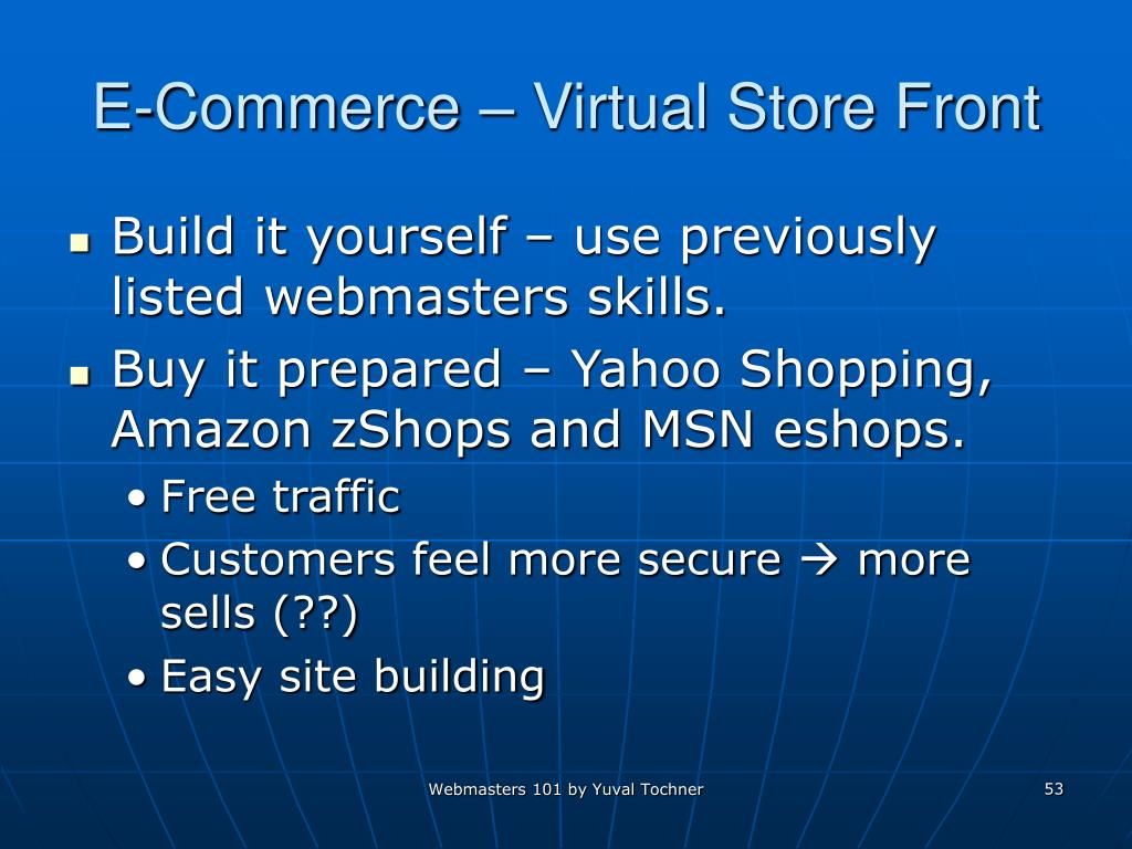 E-Commerce – Virtual Store Front