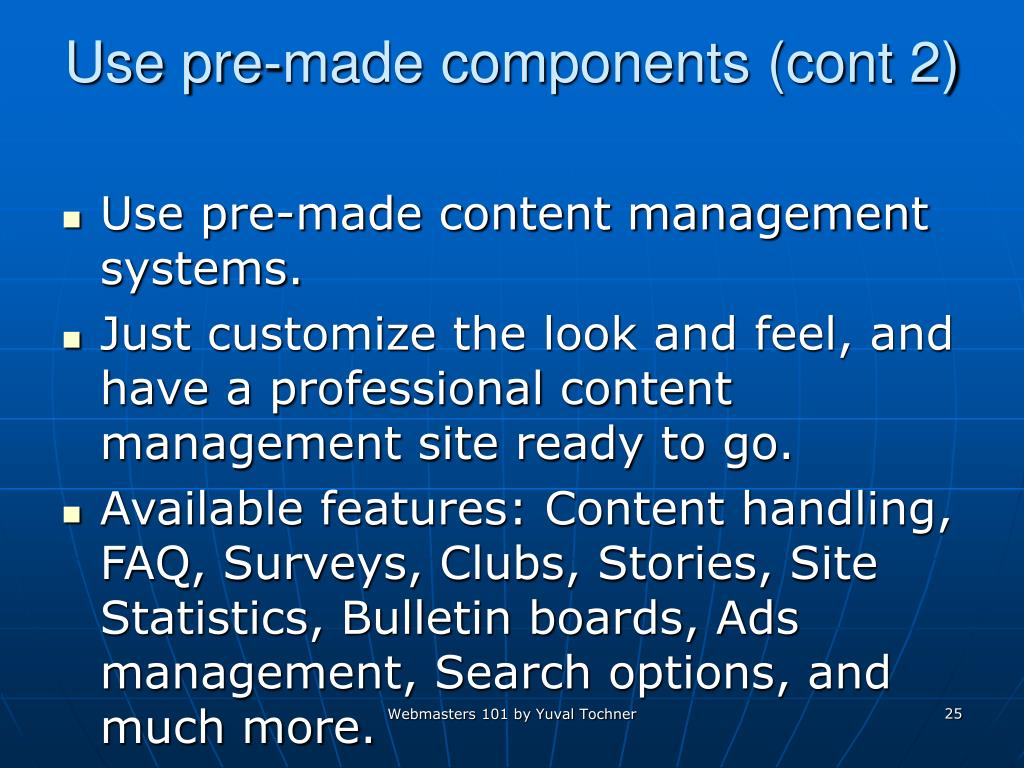 Use pre-made components (cont 2)