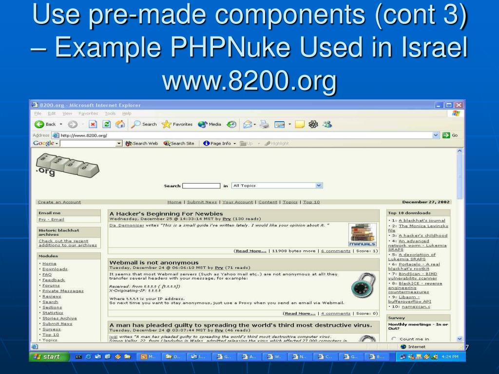Use pre-made components (cont 3) – Example PHPNuke Used in Israel www.8200.org