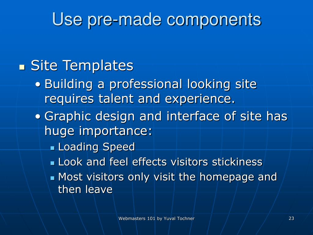 Use pre-made components