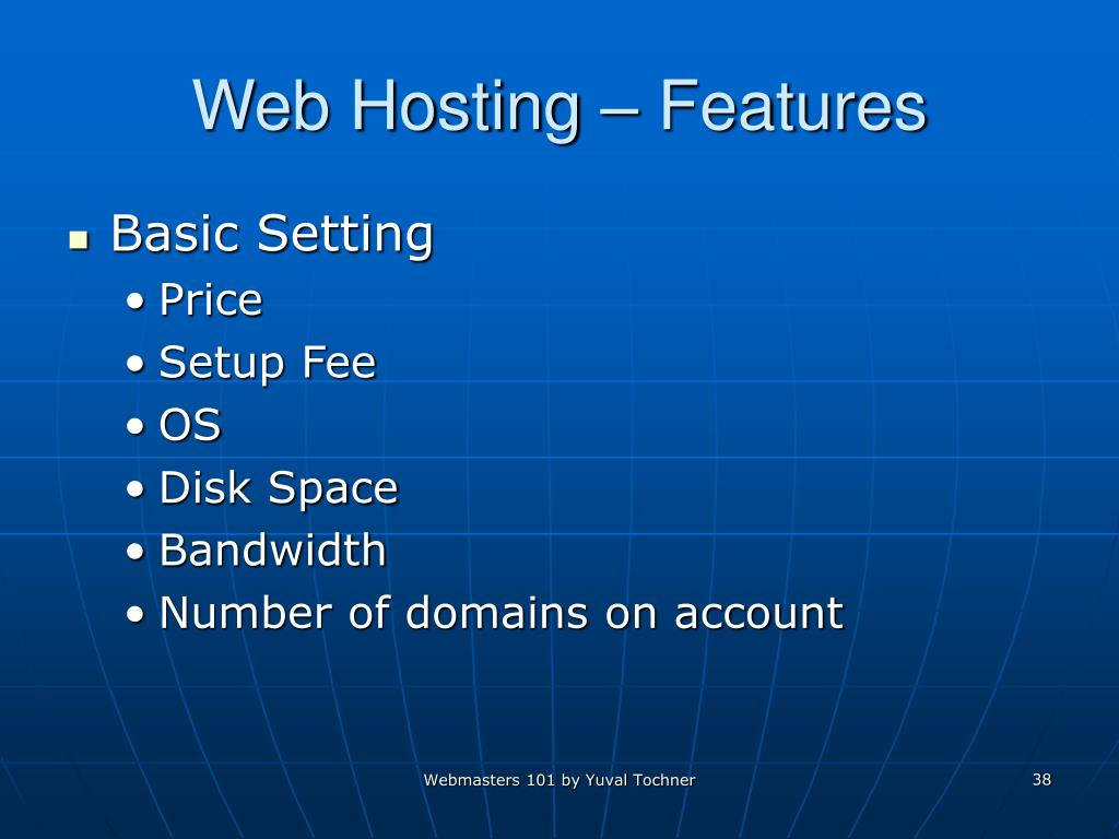 Web Hosting – Features