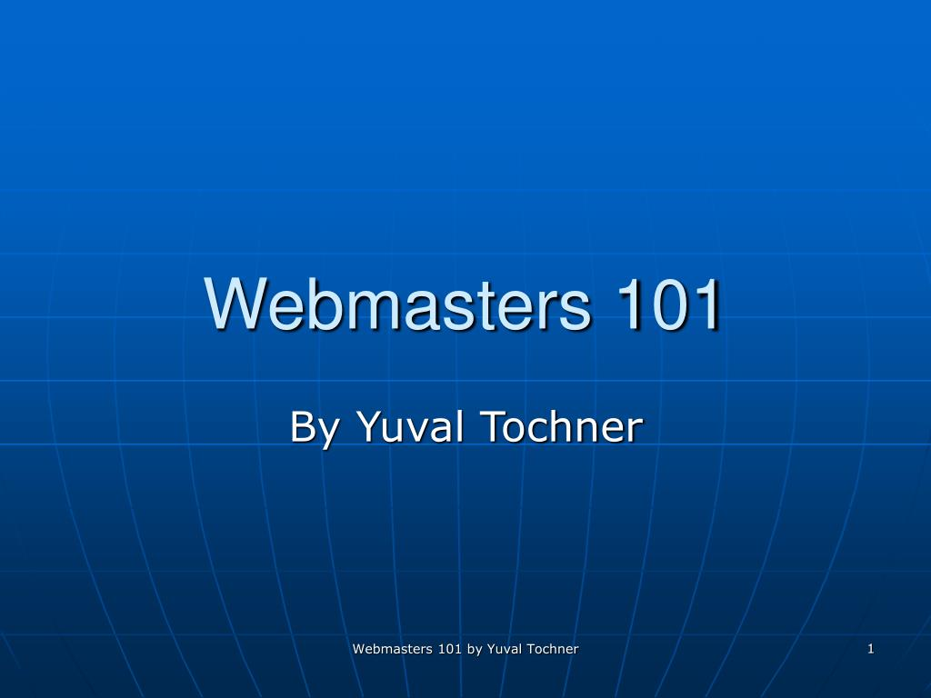 Webmasters 101