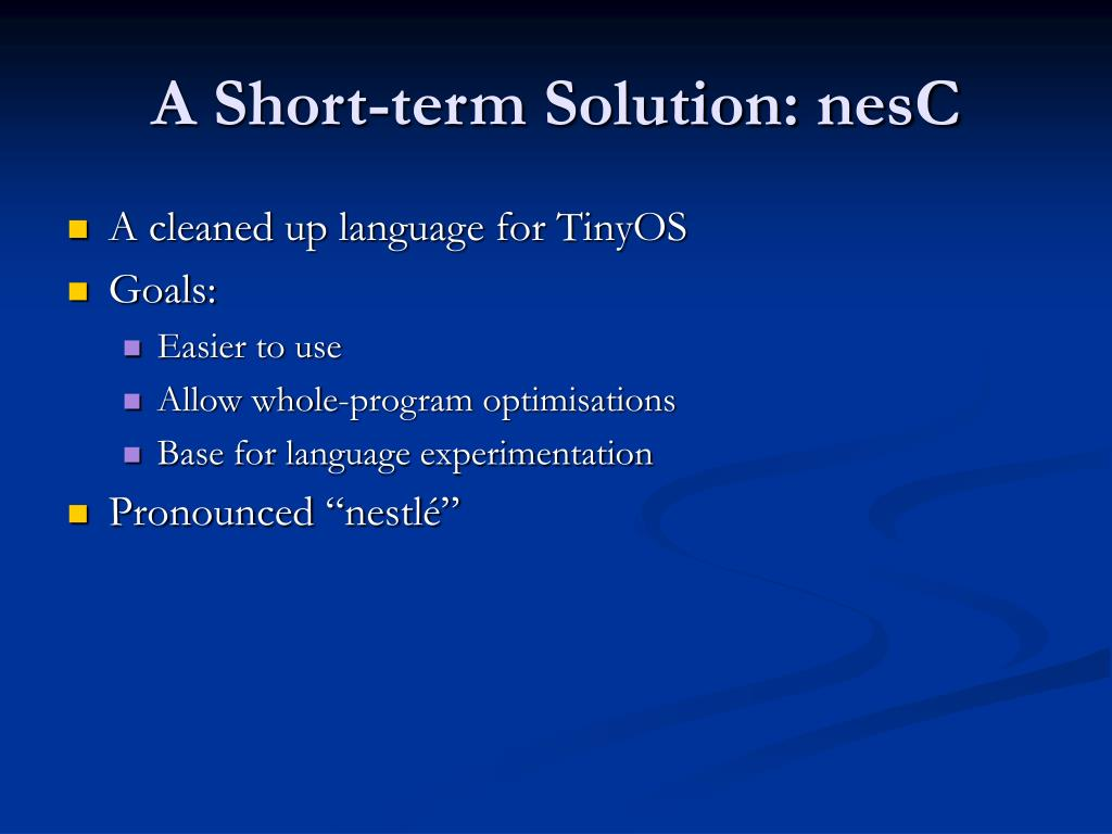 A Short-term Solution: nesC