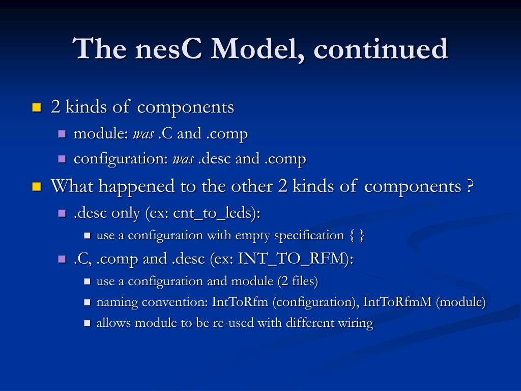The nesC Model, continued