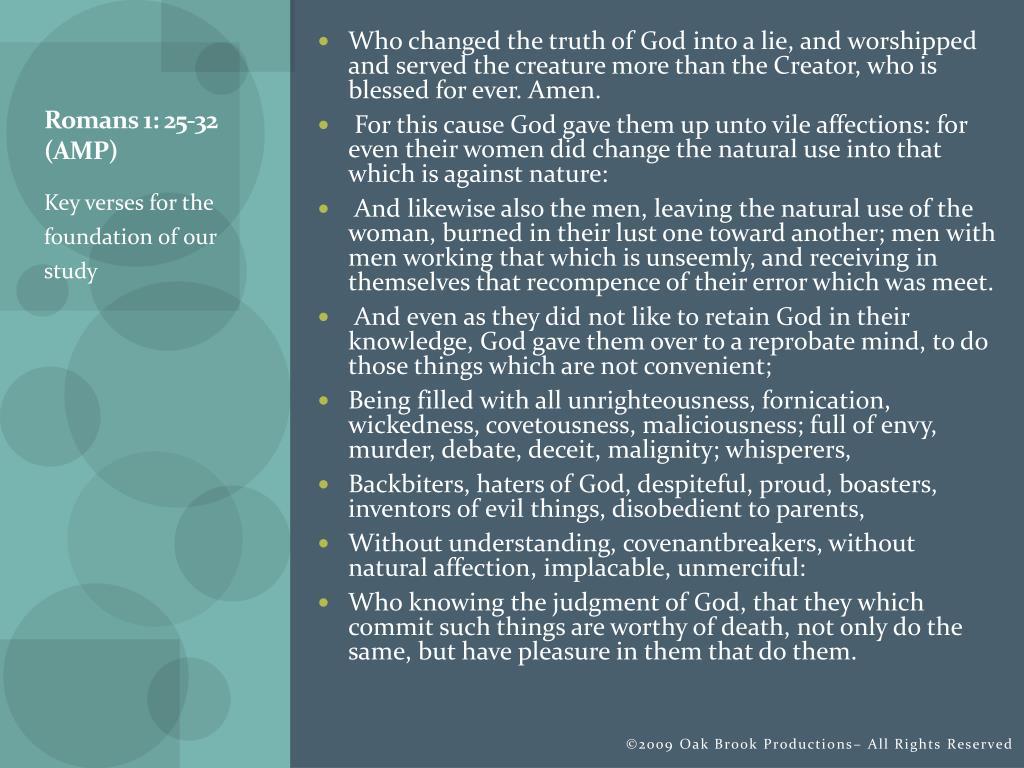 Romans 1: 25-32 (AMP)