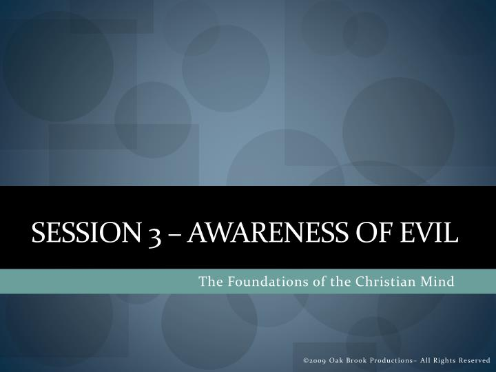 Session 3 awareness of evil
