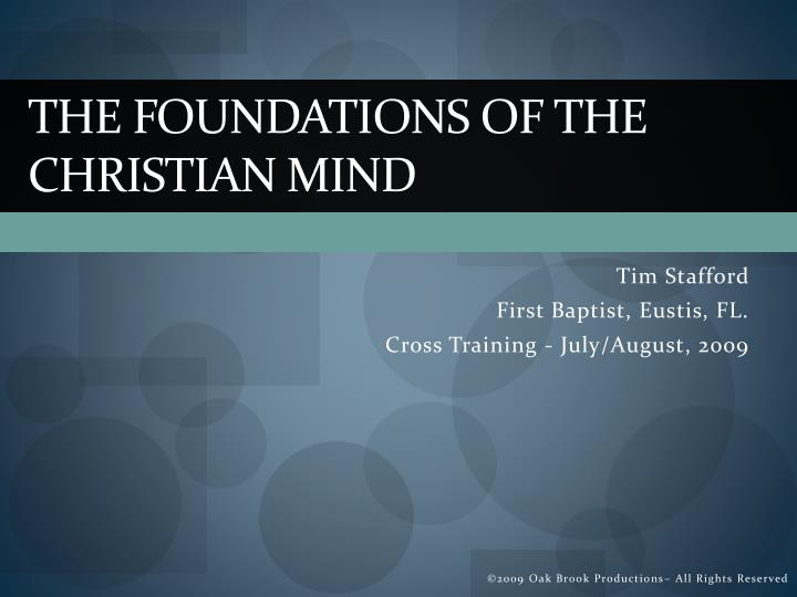 The foundations of the christian mind l.jpg