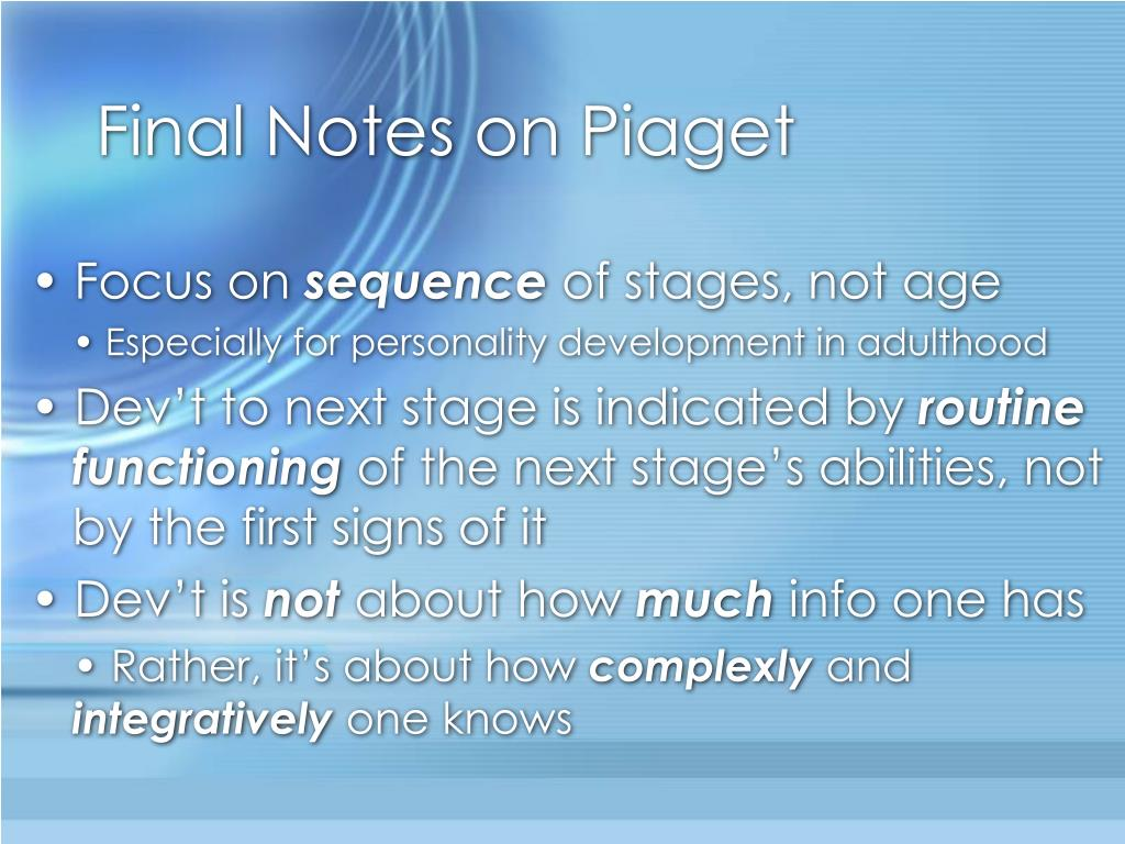 Final Notes on Piaget