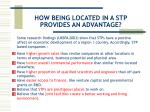 how being located in a stp provides an advantage
