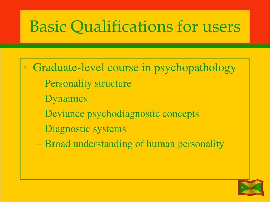 Basic Qualifications for users