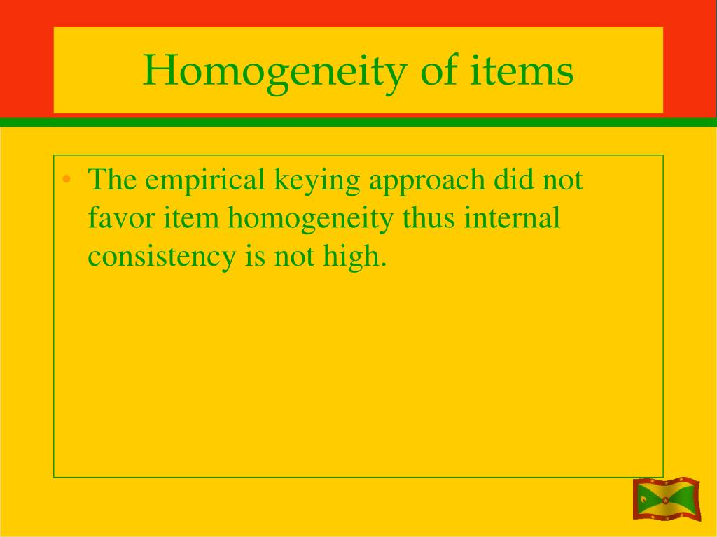 Homogeneity of items