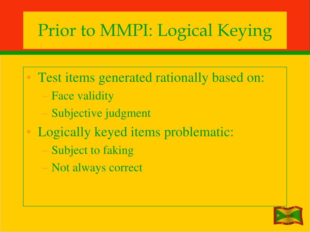 Prior to MMPI: Logical Keying