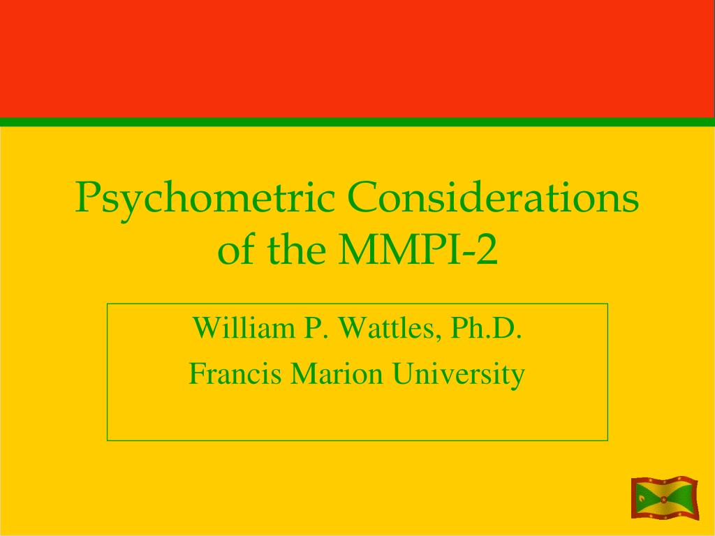 Psychometric Considerations of the MMPI-2