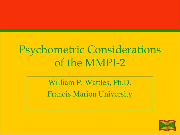 Psychometric considerations of the mmpi 2