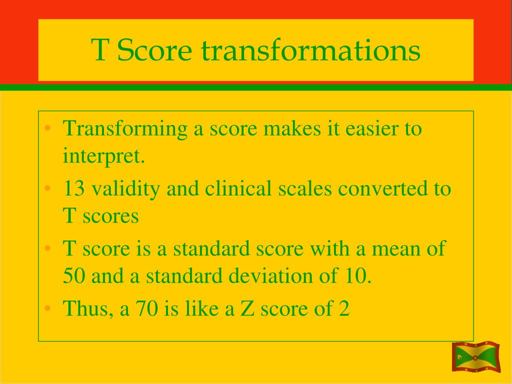 T Score transformations