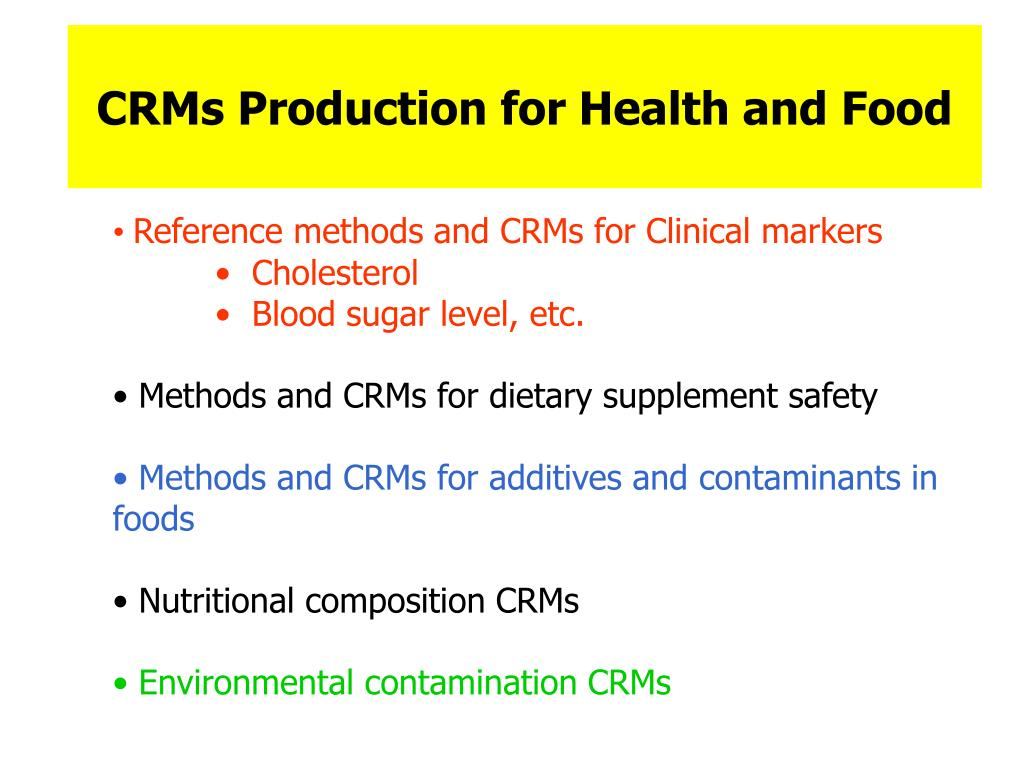 CRMs Production for Health and Food